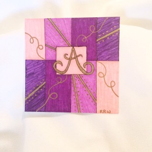 "The ""A"". The colors were inspired by my daughter; she loves all forms of purple."